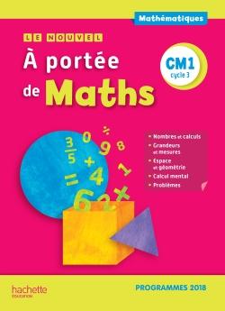 Le Nouvel A portée de maths CM1 - Manuel élève - Edition 2019