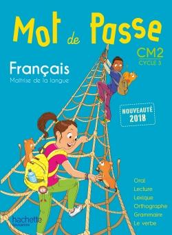 Mot de Passe Français CM2 - Manuel numérique simple élève - Ed. 2018