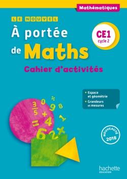 Le Nouvel A portée de maths CE1 - Cahier élève - Ed. 2018