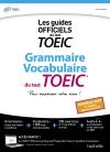 Grammaire Vocabulaire TOEIC® (conforme au nouveau test TOEIC® 2018)