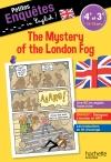Petites enquêtes in English 4e-3e The Mystery of the London Fog