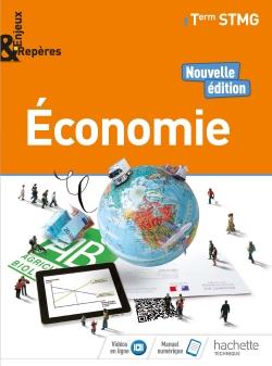 Enjeux et Repères Économie Tle STMG - Livre élève - Éd. 2018