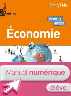 Enjeux et Repères Économie Tle STMG - Manuel numérique élève - Éd. 2018