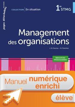 En Situation Management des organisations 1re STMG - Manuel interactif élève - Éd. 2018