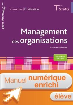 En situation Management des organisations Tle STMG - Manuel interactif élève - Éd. 2018