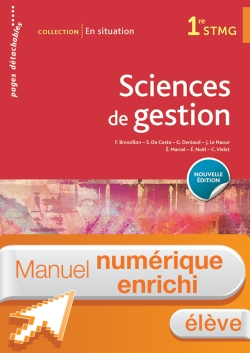 En Situation Sciences de gestion 1re STMG - Manuel interactif élève - Éd. 2018
