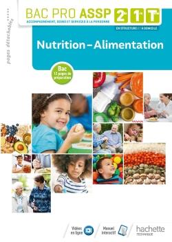 Nutrition-Alimentation 2de, 1re, Tle Bac Pro ASSP - Livre élève - Éd. 2018