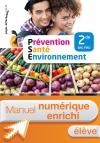Prévention Santé Environnement 2de Bac Pro - Manuel interactif élève - Éd. 2018