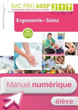 Ergonomie-Soins 2de, 1re, Tle Bac Pro ASSP - Manuel interactif élève - Éd. 2018