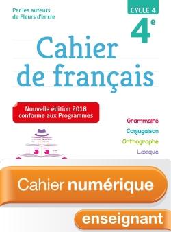 Cahier numérique de français cycle 4 / 4e - Licence enseignant - Ed. 2018
