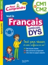 Pour Comprendre Français CM1-CM2 - Spécial DYS