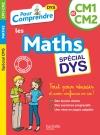 Pour Comprendre Maths CM1-CM2 - Spécial DYS