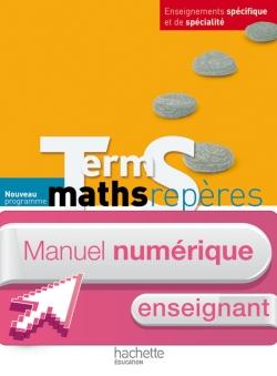 Manuel numérique maths Repères Terminale S spécifique et spécialité - Licence enseignant - Ed. 2012