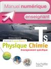Manuel numérique Physique-Chimie T S spécifique et spécialité - Licence enseignant - Ed.