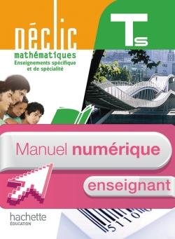 Manuel numérique Déclic Terminale S spécifique et spécialité - Licence enseignant