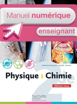 Manuel numérique Physique-Chimie 2de - Licence enseignant - Edition 2014