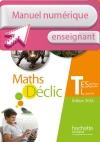 Manuel numérique Déclic maths Tle ES/L - Licence enseignant - éd. 2016