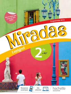 Miradas 2nde - Livre Élève - Ed. 2019