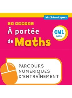 Le Nouvel A portée de maths CM1 - Parcours numériques - Ed. 2018
