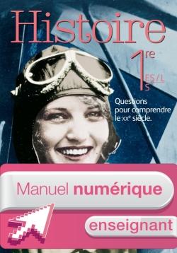 Manuel numérique Histoire 1re ES / L / S - Licence enseignant - Edition 2015