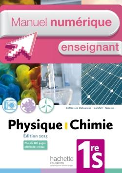 Manuel numérique Physique-Chimie 1re S - Licence enseignant - Edition 2015