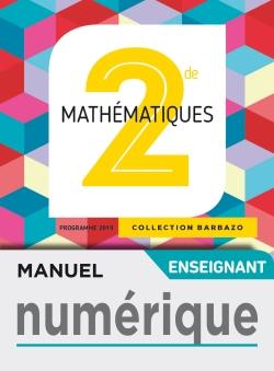 Manuel numérique Mathématiques Barbazo 2nde - Licence enseignant - Ed. 2019
