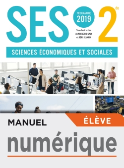 Manuel numérique SES 2nde - Licence élève - Ed. 2019