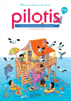 Lecture CP - Collection Pilotis - Cahier d'exercices - Edition 2019