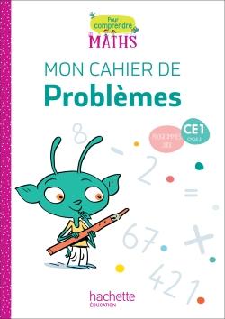 Pour comprendre les maths CE1 - Cahier de problèmes - Ed. 2019