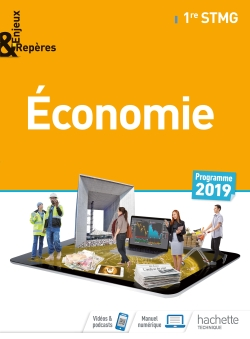 Enjeux et Repères Économie 1re STMG - Livre élève - Éd. 2019