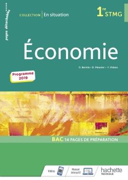 En situation Économie 1re STMG - Livre élève - Éd. 2019