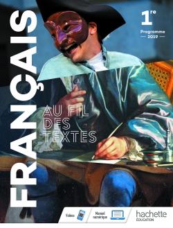 Au fil des textes Français 1re - Livre élève - Éd. 2019