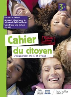 Cahier du citoyen 3e - éd. 2019