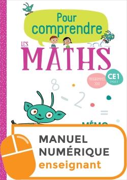 Pour comprendre les maths CE1 - Fichier numérique simple enseignant - Ed. 2019