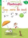 Cap vers le Sud, niveau 2 - J'apprends à lire Montessori