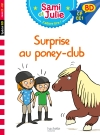 Sami et Julie BD : Surprise au poney club !