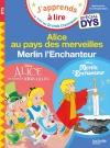 Alice au pays des merveilles / Merlin l'Enchanteur - Spécial dyslexie
