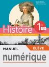 Manuel numérique Histoire 1ère - Licence élève - Ed. 2019