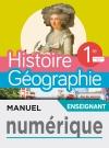 Manuel numérique Histoire/Géographie 1ère compilation - Licence enseignant - Ed. 2019