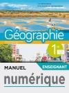 Manuel numérique Géographie 1ère - Licence enseignant - Ed. 2019