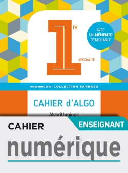 Cahier numérique enseignant - Barbazo algo 1ère - Ed. 2019