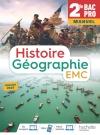 Histoire-Géographie-EMC 2de Bac Pro - Livre de l'Elève (manuel) - Éd. 2019