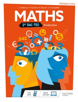 Perspectives Mathématiques 2de Bac Pro Industriel Groupement A, B et C - Livre élève - Éd. 2019