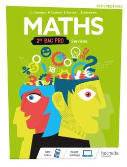 Perspectives Mathématiques 2de Bac Pro Tertiaire Groupement A, B et C - Livre élève - Éd. 2019