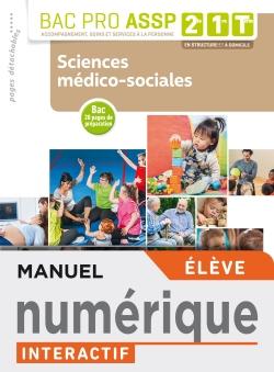 Sciences médico-sociales 2de, 1re, Tle Bac Pro ASSP - Manuel interactif élève - Éd. 2019