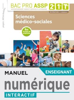 Sciences médico-sociales 2de, 1re, Tle Bac Pro ASSP - Manuel interactif enseignant - Éd. 2019
