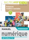 Sciences médico-sociales 2de, 1re, Tle Bac Pro ASSP - Manuel interactif enseignant - Éd. 2019