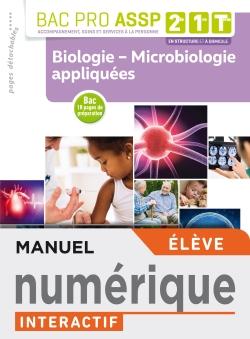 Biologie - Microbiologie appliquées 2de, 1re, Tle Bac Pro ASSP - Manuel interactif élève - Éd. 2019