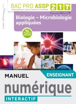 Biologie - Microbiologie appliquées 2de, 1re, Tle Bac Pro ASSP - Manuel interactif enseignant - Éd.