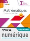 Calao Mathématiques 1re STMG, STHR, ST2S, STD2A - Manuel numérique enseignant - Éd. 2019
